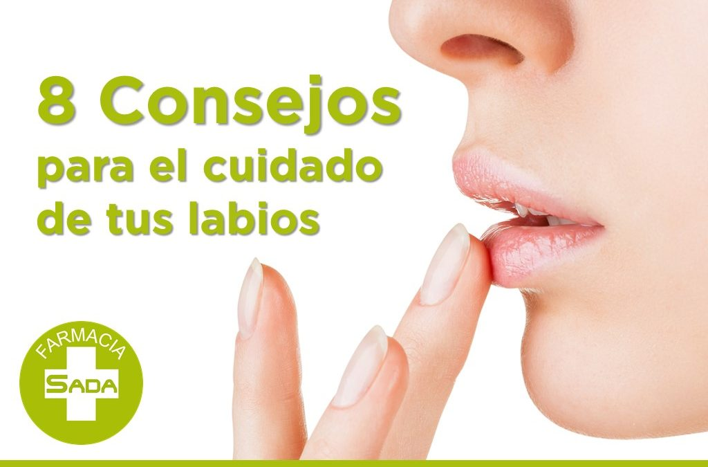 Ocho consejos para el cuidado de tus labios