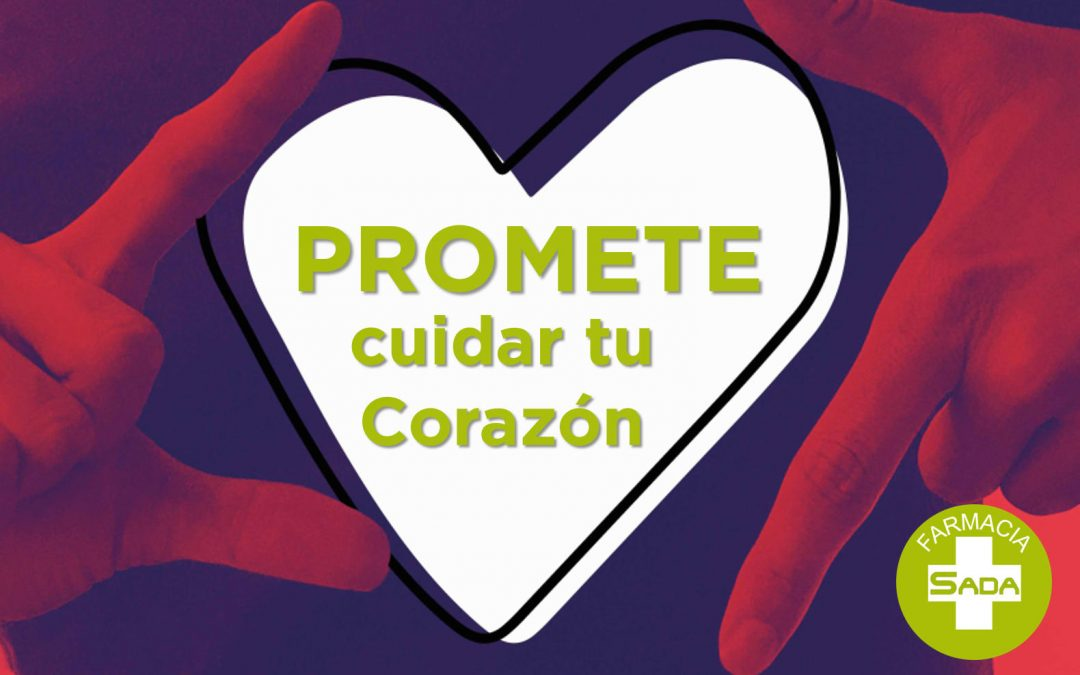 Promete cuidar tu Corazón