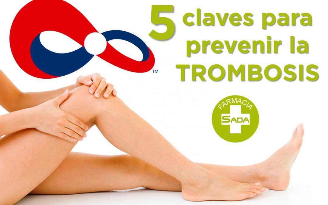 5 Claves para prevenir la Trombosis