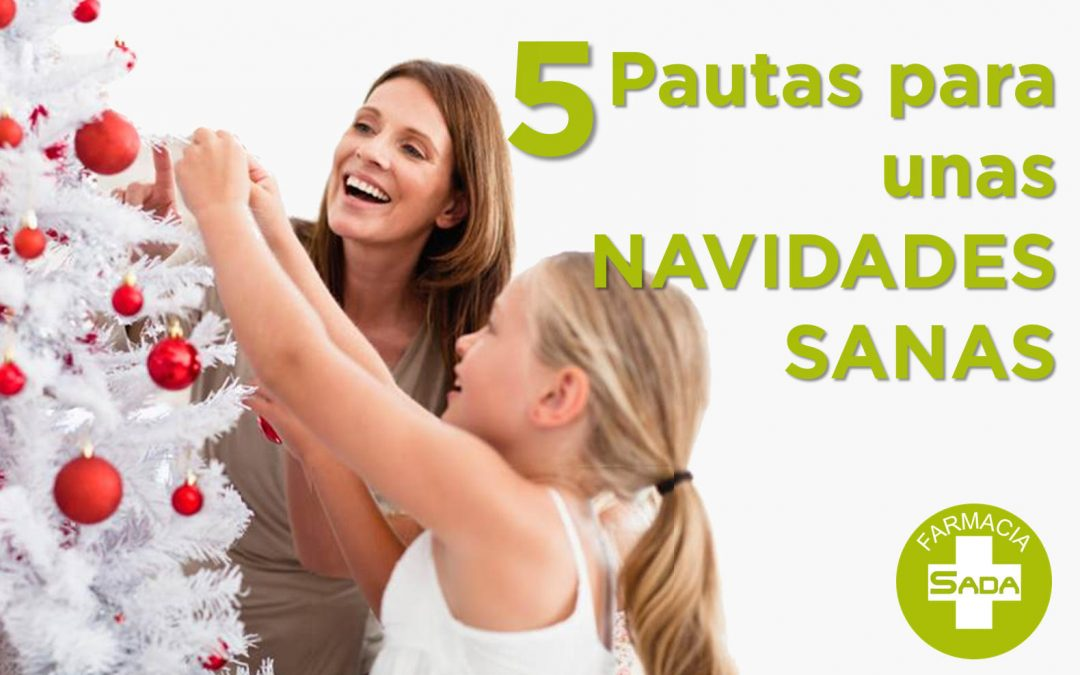 5 pautas para unas Navidades Sanas