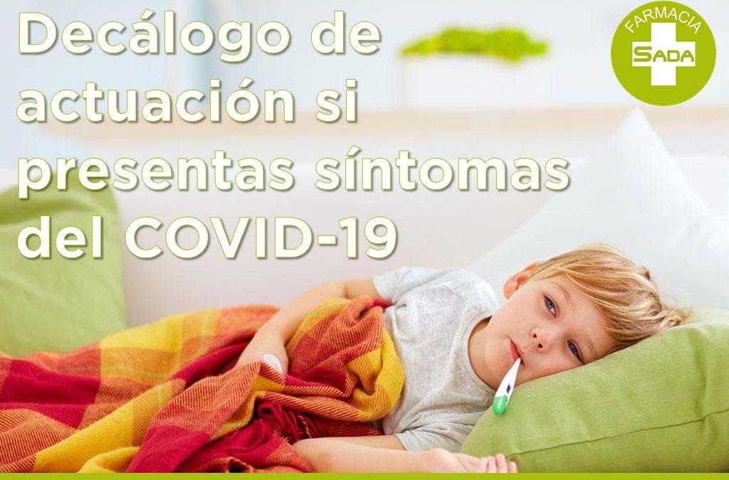 Decálogo sobre cómo actuar en caso de tener síntomas de COVID-19